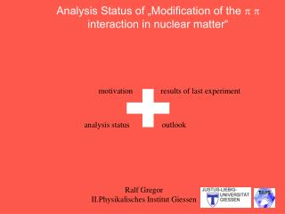 """Analysis Status of """"Modification of the  p p  interaction in nuclear matter"""""""