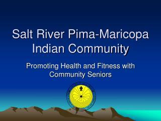 Salt River Pima-Maricopa Indian Community