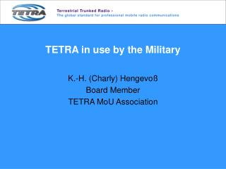 TETRA in use by the Military