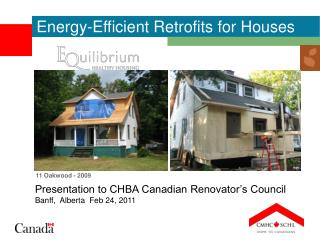Presentation to CHBA Canadian Renovator's Council Banff,  Alberta  Feb 24, 2011