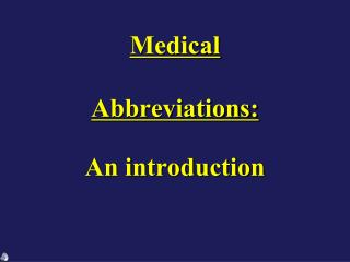 Medical  Abbreviations:
