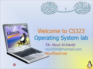 Welcome to CS323 Operating System lab