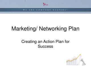 Marketing/ Networking Plan