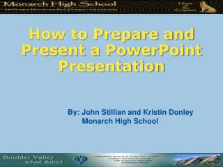 How to Prepare and Present a PowerPoint Presentation