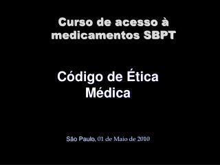 Curso de acesso � medicamentos SBPT