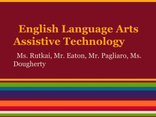 English Language Arts Assistive Technology