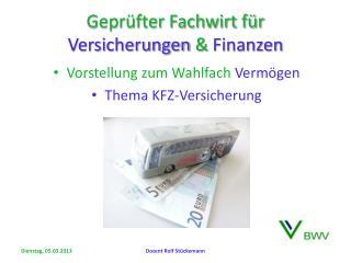 Gepr�fter Fachwirt f�r  Versicherungen  &  Finanzen