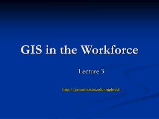 GIS in the Workforce