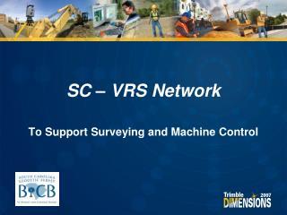 SC – VRS Network