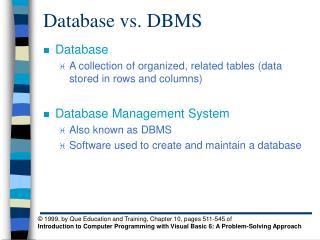 Database vs. DBMS