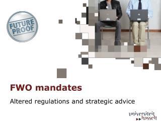 FWO mandates