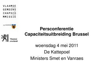 Persconferentie Capaciteitsuitbreiding Brussel