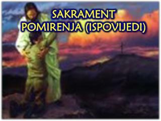 SAKRAMENT  POMIRENJA (ISPOVIJEDI)
