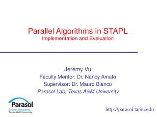 Parallel Algorithms in STAPL Implementation and Evaluation