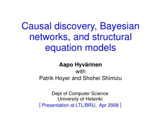 Causal discovery, Bayesian networks, and structural equation models