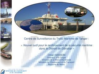 Centre de Surveillance du Trafic Maritime de Tanger :