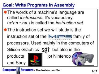 Goal: Write Programs in Assembly