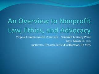 An Overview to Nonprofit Law, Ethics, and Advocacy