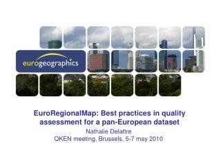EuroRegionalMap: Best practices in quality assessment for a pan-European dataset