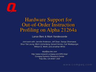 Hardware Support for  Out-of-Order Instruction Profiling on Alpha 21264a