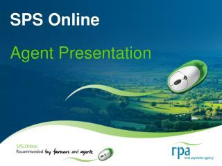 SPS Online  Agent Presentation