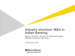 Industry structure: MA in Indian Banking