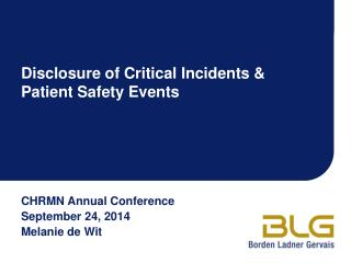 Disclosure of  Critical Incidents &  Patient Safety Events