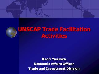 UNSCAP Trade Facilitation Activities