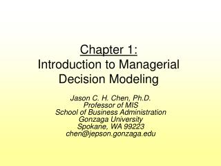 Chapter 1: Introduction to Managerial Decision Modeling
