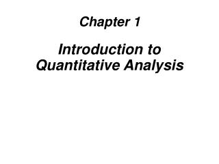 Introduction to Quantitative Analysis