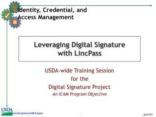 Leveraging Digital Signature  with LincPass
