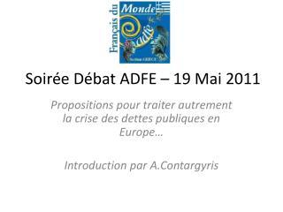 Soirée Débat ADFE – 19 Mai 2011