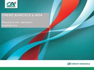 Prezantim  I  Bankes  Credit  Agricole Shqiperi mbi aktivitetin  e  kredidhenies