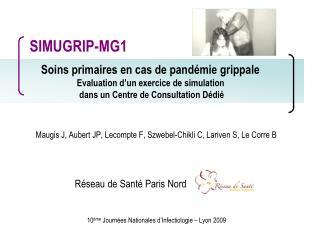 Maugis J, Aubert JP, Lecompte F, Szwebel-Chikli C, Lariven S, Le Corre B
