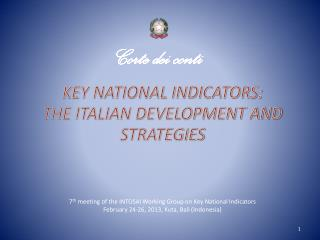 KEY NATIONAL INDICATORS: THE ITALIAN DEVELOPMENT AND STRATEGIES