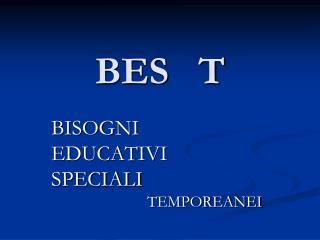 BES   T