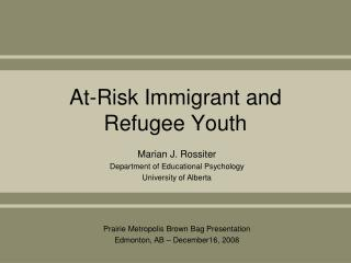 At-Risk Immigrant and Refugee Youth