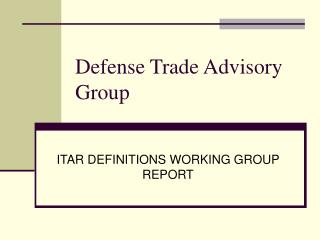 Defense Trade Advisory Group