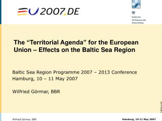 "The ""Territorial Agenda"" for the European Union – Effects on the Baltic Sea Region"