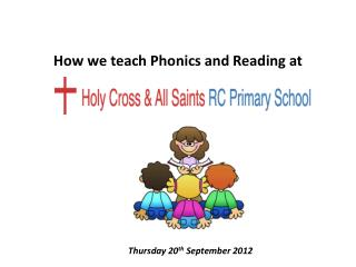 How we teach Phonics and Reading at