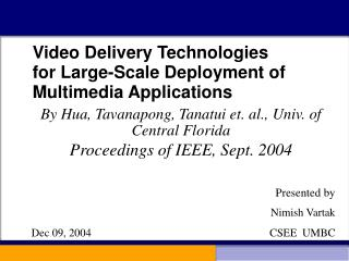 Video Delivery Technologies  for Large-Scale Deployment of Multimedia Applications