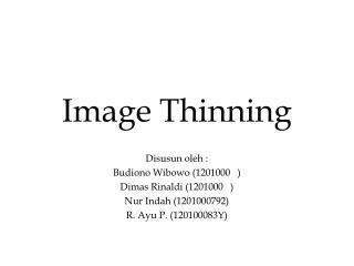 Image Thinning