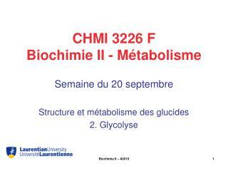 CHMI 3226 F Biochimie II - Métabolisme