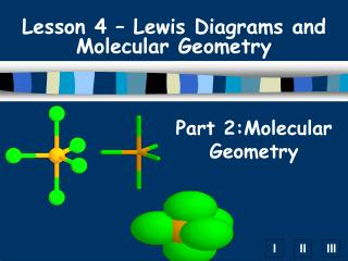 Part 2:Molecular Geometry