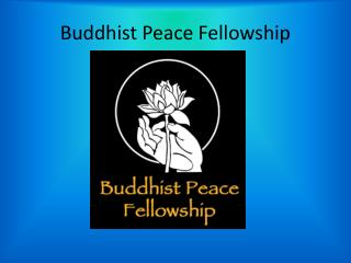 Buddhist Peace Fellowship