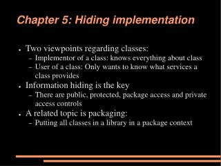 Chapter 5: Hiding implementation