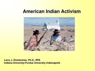 Larry J. Zimmerman, Ph.D., RPA Indiana University-Purdue University Indianapolis