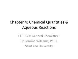Chapter 4: Chemical Quantities & Aqueous Reactions