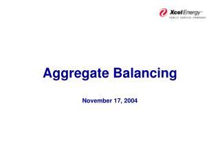 Aggregate Balancing November 17, 2004
