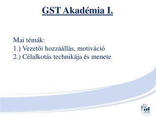 GST Akadémia I.